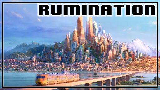 Rumination Analysis on Zootopia (by Lorerunner)